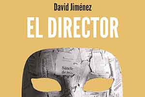 """El director"", libro de David Jiménez"